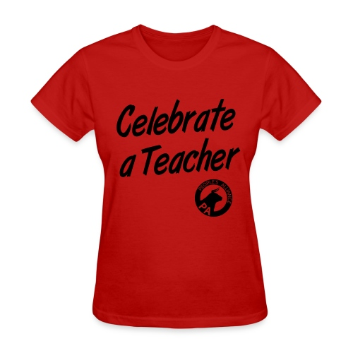 Women's Regular Fit - Celebrate A Teacher - Durham People's Alliance - Women's T-Shirt