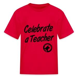 Kid's - Celebrate A Teacher - Durham People's Alliance - Kids' T-Shirt
