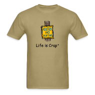 T-Shirts ~ Men's T-Shirt ~ No Hunting Sign - Life is Crap Mens Standard T-shirt