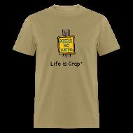 T-Shirts ~ Men's T-Shirt ~ No Hunting Sign - Life is Crap Mens Standard T-shirt