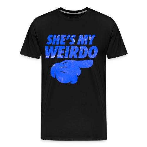 She's My Weirdo - Men's Premium T-Shirt