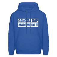 Hoodies ~ Men's Hoodie ~ Gangsta Rap Made Me Do It Hoodies