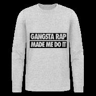 Long Sleeve Shirts ~ Men's Long Sleeve T-Shirt by American Apparel ~ Gangsta Rap Made Me Do It Long Sleeve Shirts