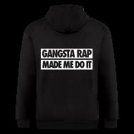 Zip Hoodies & Jackets ~ Men's Zip Hoodie ~ Gangsta Rap Made Me Do It Zip Hoodies & Jackets