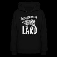 Hoodies ~ Women's Hoodie ~ Praise the Lard Men's Shirt
