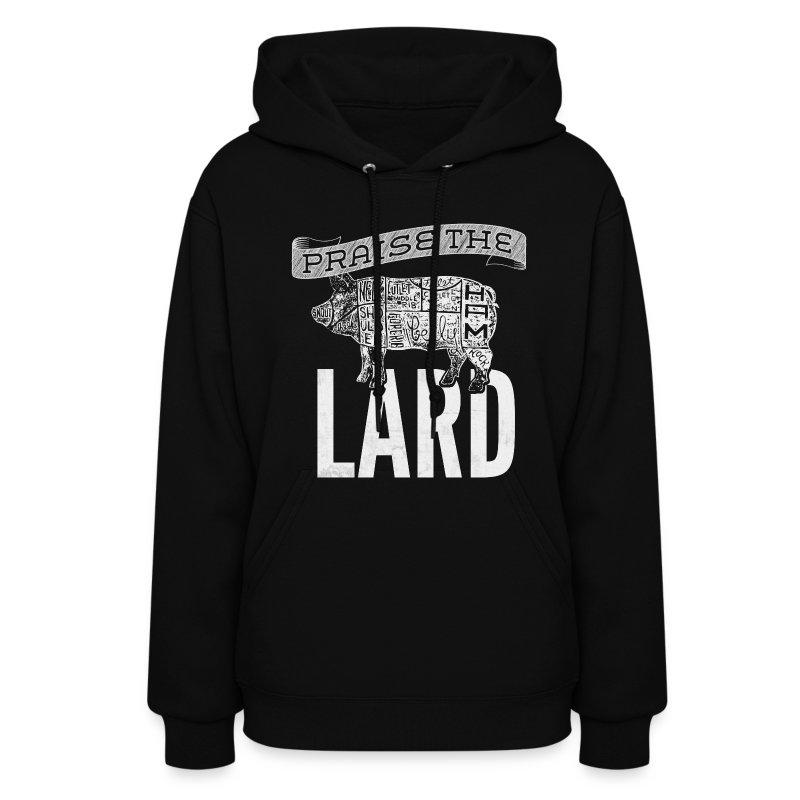 Praise the Lard Men's Shirt - Women's Hoodie