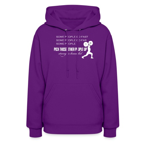 Pick People Up Women's shirt - Women's Hoodie