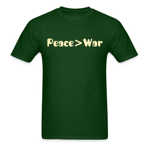Peace is greater than War - Men's T-Shirt
