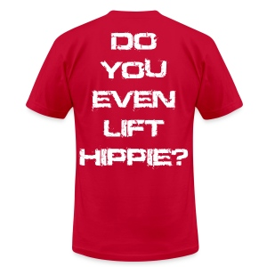 Do You Even Lift Hippie white SHIRT - Men's T-Shirt by American Apparel