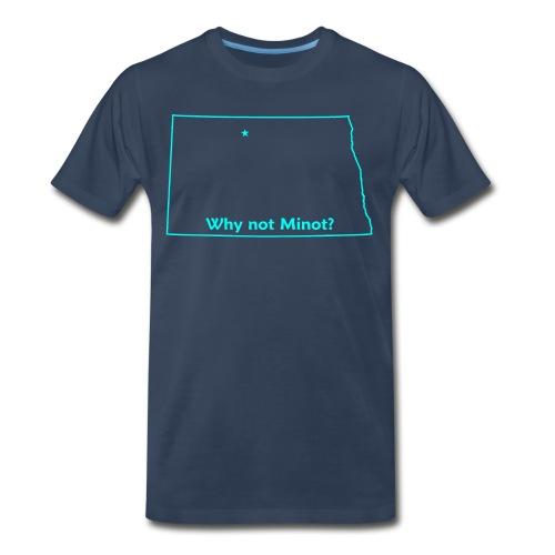 Why not Minot? - Men's Premium T-Shirt
