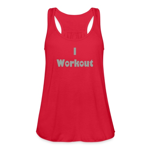 I workout - Women's Flowy Tank Top by Bella