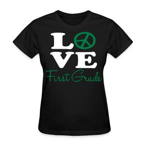 Peace Love 1st - Women's T-Shirt
