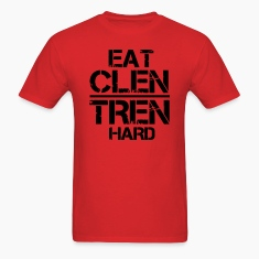 Eat Clen Tren Hard LolClothing T-Shirts