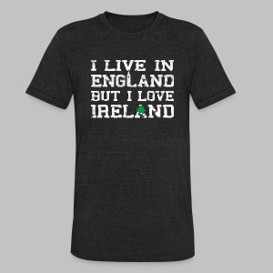 Live England Love Ireland - Unisex Tri-Blend T-Shirt by American Apparel