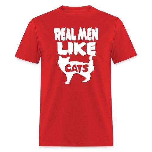 Real Men Like Cats - Men's T-Shirt