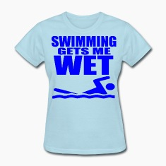Swimming Gets Me Wet