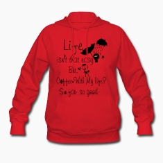 Coffee with my life Women's hooded sweatshirt