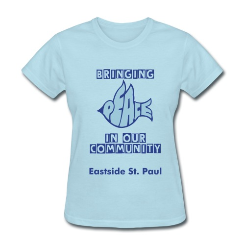 Bringing Peace in our community. Women's t-shirt. - Women's T-Shirt