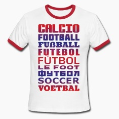 Soccer In Different Languages T-Shirts