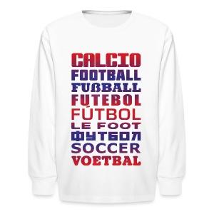 Soccer Languages Kids' T-Shirt - Kids' Long Sleeve T-Shirt