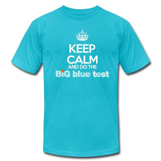 Mens Keep Calm BBT T