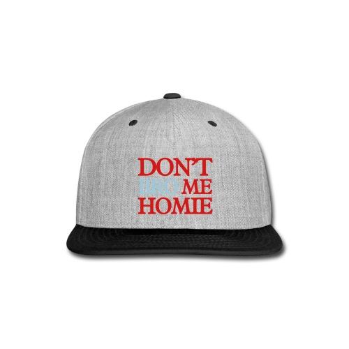 Dont bro me  - Snap-back Baseball Cap