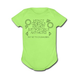Intact Genitals...Not Just for Girls Anymore - Short Sleeve Baby Bodysuit