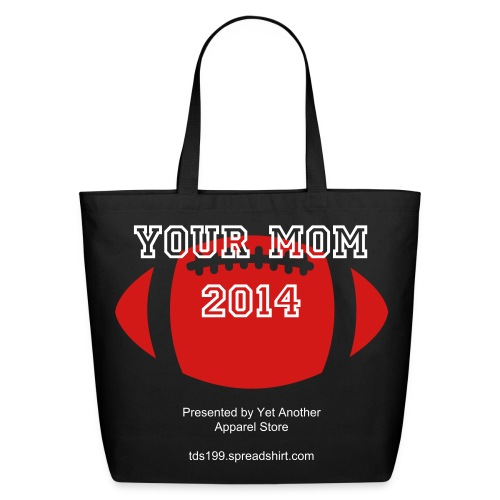A BIG Bag for The BIG Game - Eco-Friendly Cotton Tote