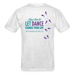 Men's Standard Weight T-Shirt - Let Dance Change Your Life - Men's T-Shirt
