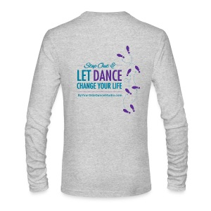 Men's Long Sleeve T-Shirt - Let Dance Change Your Life - Men's Long Sleeve T-Shirt by Next Level