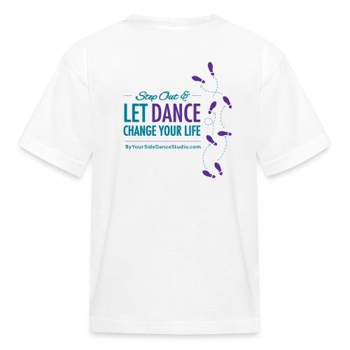 Kids Tshirt - Let Dance Change Your Life - Kids' T-Shirt