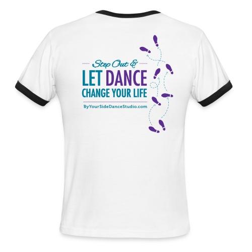 Men's Ringer T-Shirt - Let Dance Change Your Life - Men's Ringer T-Shirt