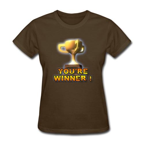 YOU'RE WINNER ! (Women) - Women's T-Shirt