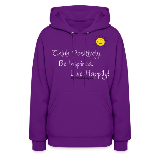Think, Be, Live! - Women's Hoodie