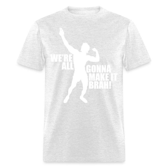 Zyzz T-Shirt We're All Gonna Make It Brah