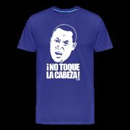 T-Shirts ~ Men's Premium T-Shirt ~ ¡No Toque La Cabeza! shirt