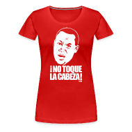 Women's T-Shirts ~ Women's Premium T-Shirt ~ ¡No Toque La Cabeza! woman's shirt