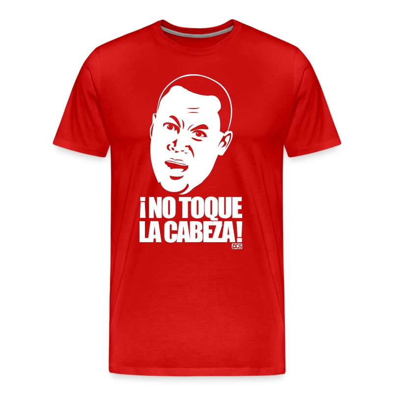 ¡No Toque La Cabeza! shirt - Men's Premium T-Shirt