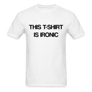The Ironic T-Shirt (Men's) - Men's T-Shirt