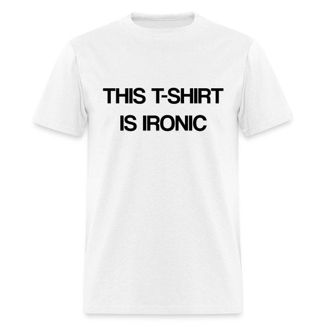 The Ironic T-Shirt (Men's)