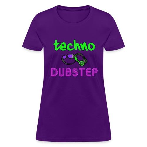 Techno & Dubstep (Women's) - Women's T-Shirt