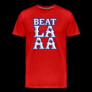 T-Shirts ~ Men's Premium T-Shirt ~ Beat LAAA shirt