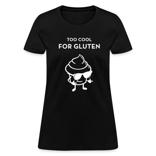Women's Too Cool Shirt -Black - Women's T-Shirt