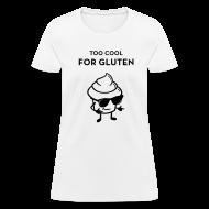 T-Shirts ~ Women's T-Shirt ~ Women's Too Cool Shirt -White