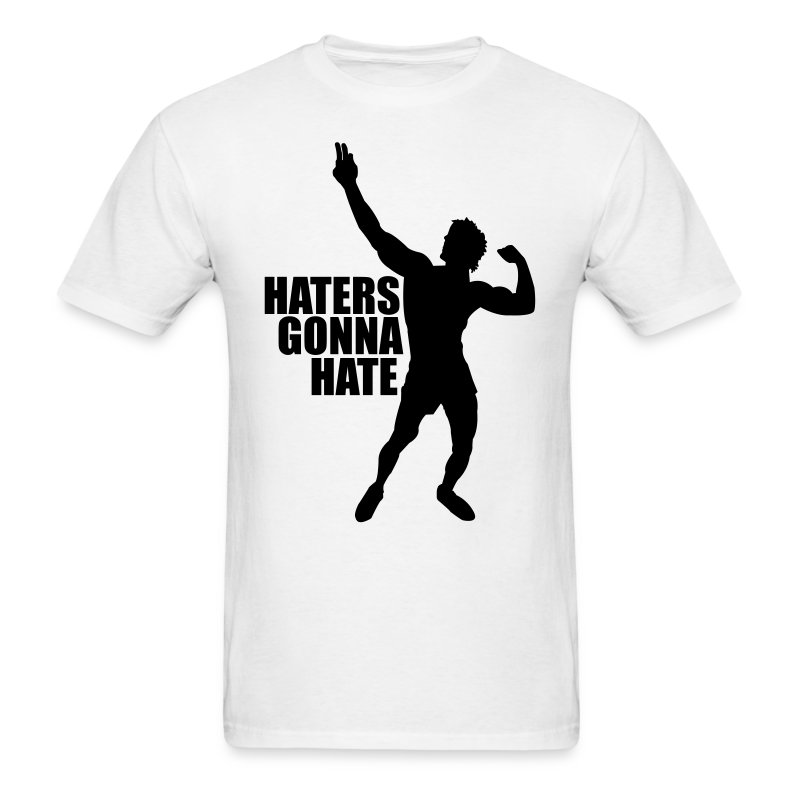 Zyzz T-Shirt Haters Gonna Hate - Men's T-Shirt