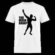 T-Shirts ~ Men's T-Shirt ~ Zyzz Silhouette You mirin brah t-shirt