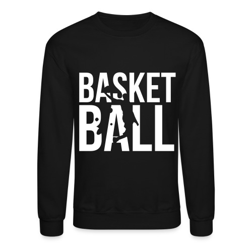Ball Is Life - Crewneck Sweatshirt