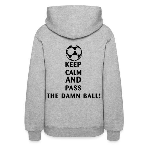 Women's Pass the damn ball! hooded sweatshirt - Women's Hoodie