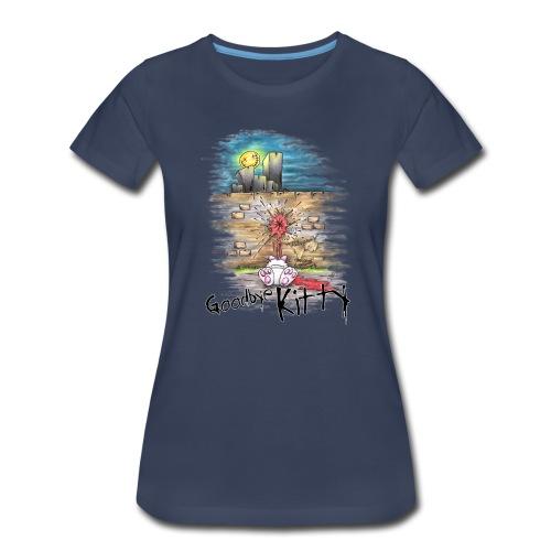 Goodbye Kitty - Women's Premium T-Shirt