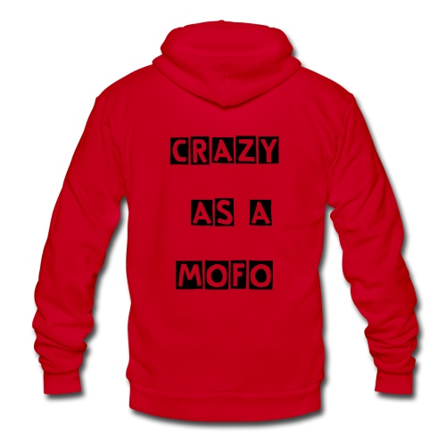 Unisex crazy as a MOFO  zip-up sweatshirt - Unisex Fleece Zip Hoodie